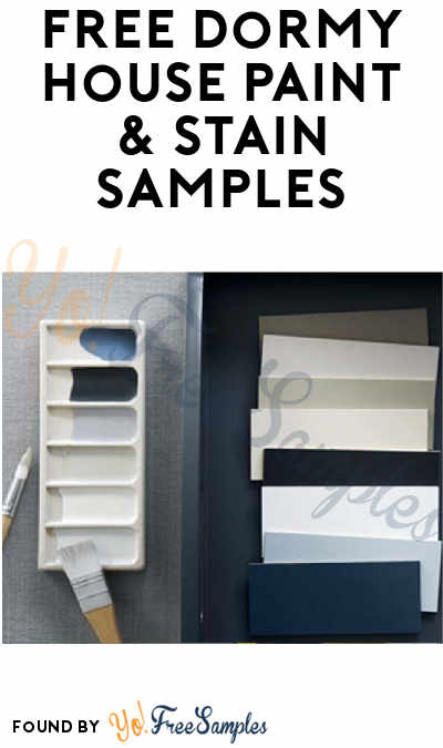 FREE Dormy House Paint & Stain Samples