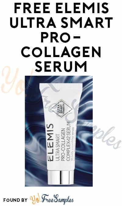 FREE Elemis Ultra Smart Pro-Collagen 12 Serum Sample