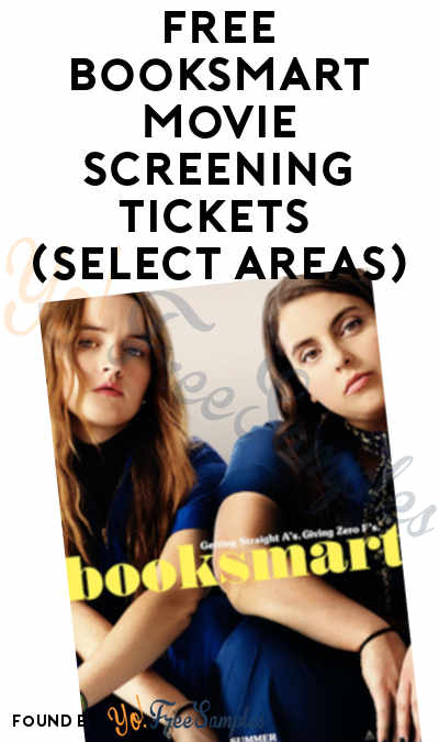 FREE Booksmart Movie Screening Tickets (Select Areas)