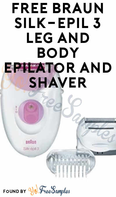 FREE Braun Silk-épil 3 Leg and Body Epilator and Shaver From ViewPoints (Must Apply)