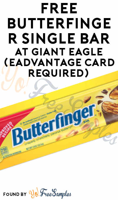 FREE Butterfinger Single Bar At Giant Eagle (eAdvantage Card Required)