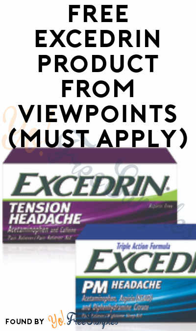 FREE Excedrin Product From ViewPoints (Must Apply)