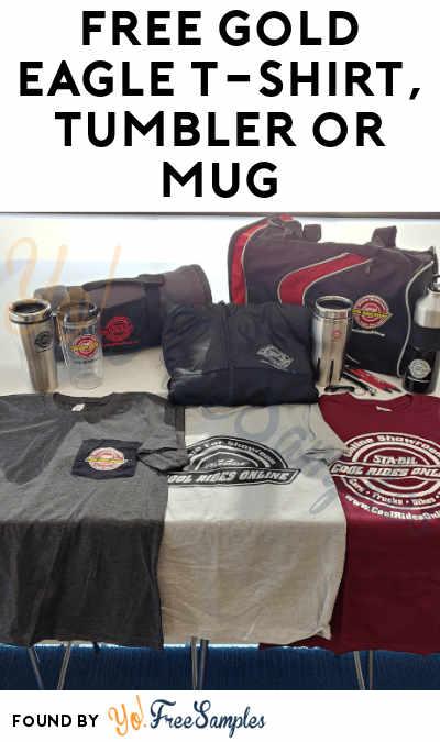 FREE Gold Eagle T-Shirt, Tumbler or Mug