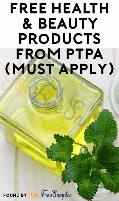 FREE Health & Beauty Products From PTPA (Must Apply)