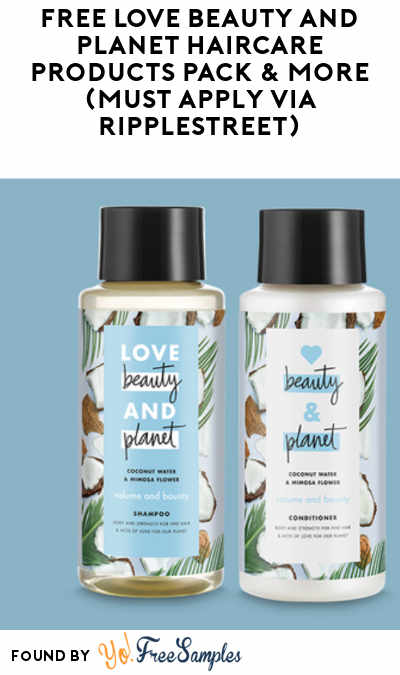 FREE Love Beauty and Planet Haircare Products Pack & More (Must Apply via RippleStreet)
