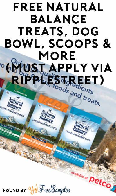 FREE Natural Balance Treats, Dog Bowl, Scoops & More (Must Apply via RippleStreet)
