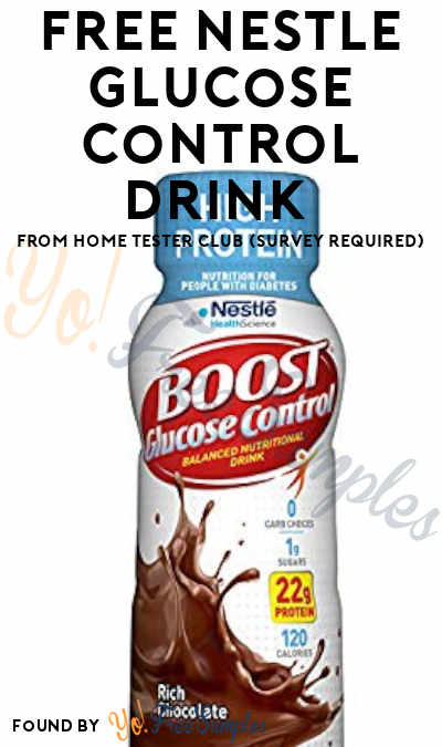FREE Nestle Glucose Control Drink From Home Tester Club (Survey Required)
