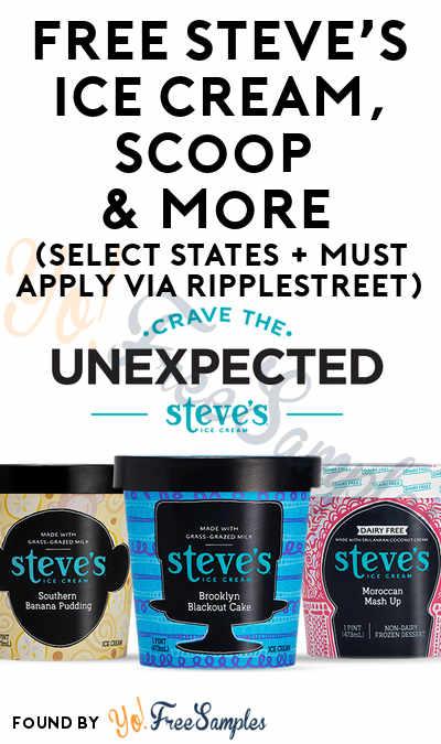 FREE Steve's Ice Cream, Scoop & More (Select States + Must Apply via RippleStreet)