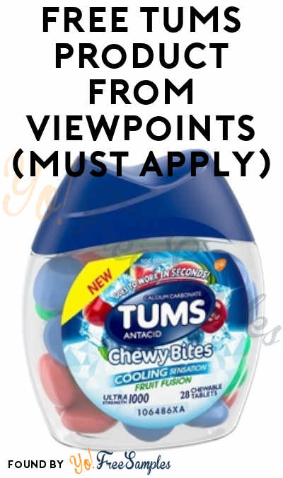 FREE Tums Product From ViewPoints (Must Apply)