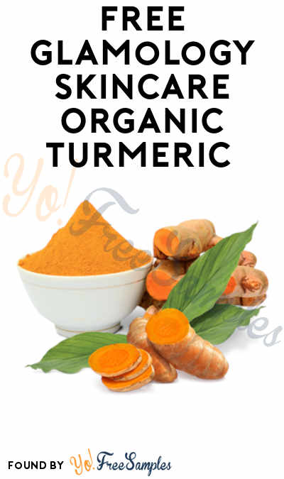 FREE Glamology Skincare Organic Turmeric Sample
