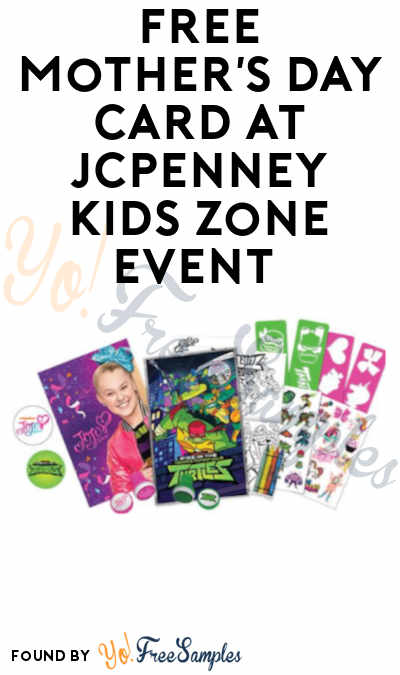 FREE Mother's Day Card at JCPenney Kids Zone Event