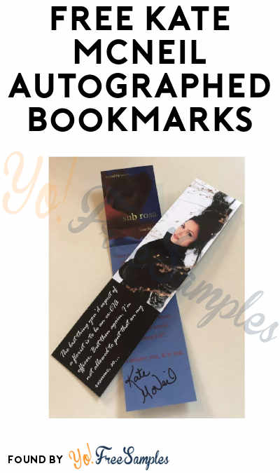 3 FREE Kate McNeil Autographed Bookmarks