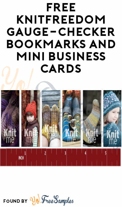 FREE KnitFreedom Gauge-Checker Bookmarks and Mini Business Cards