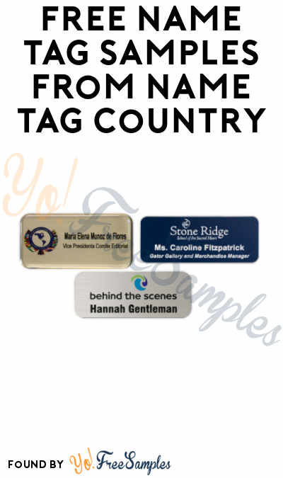 FREE Name Tag Samples from Name Tag Country (Companies Only)
