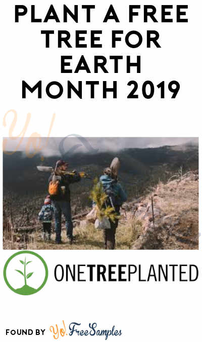 FREE Tree Donation For Earth Month 2019