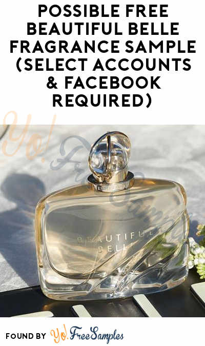 Possible FREE Beautiful Belle Fragrance Sample (Select Accounts & Facebook Required)