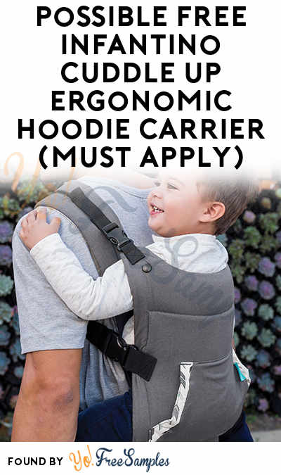 Possible FREE Infantino Cuddle Up Ergonomic Hoodie Carrier (Must Apply)
