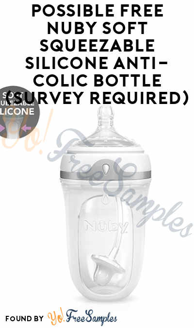 Possible FREE Nuby Soft Squeezable Silicone Anti-Colic Bottle (Survey Required)