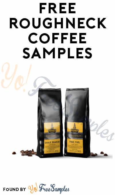 FREE Roughneck Coffee Samples