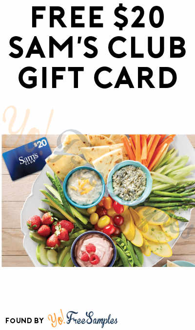FREE $20 Sam's Club Gift Card (Registration and Credit Card Required)
