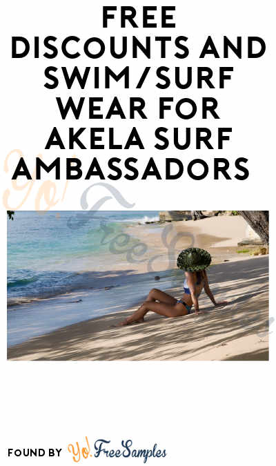 FREE Swimwear & Discounts for Akela Surf Ambassadors (Instagram Required)