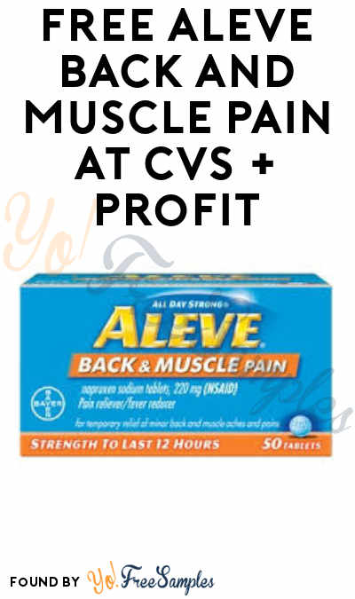 FREE Aleve Back and Muscle Pain at CVS + Profit (CVS ExtraCare Card+ Coupon Required)