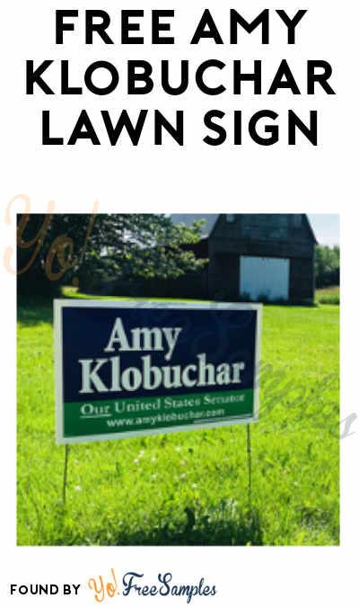 FREE Amy Klobuchar Lawn Sign