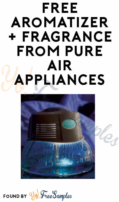 Possible FREE Aromatizer + Fragrance from Pure Air Appliances (Tri-State Are Only + Facebook Referral Required)