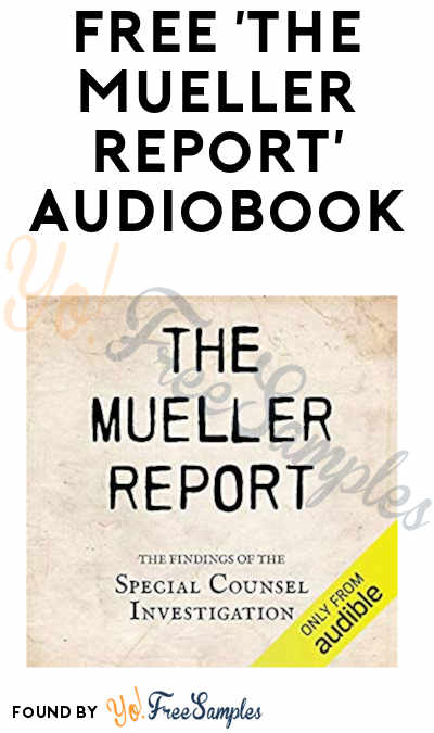 FREE The Mueller Report Audiobook (Amazon or Audible Account Required)