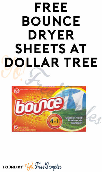 FREE Bounce Dryer Sheets at Dollar Tree (Coupon Required)