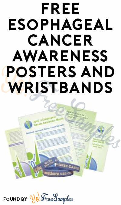 FREE Esophageal Cancer Awareness Posters and Wristbands