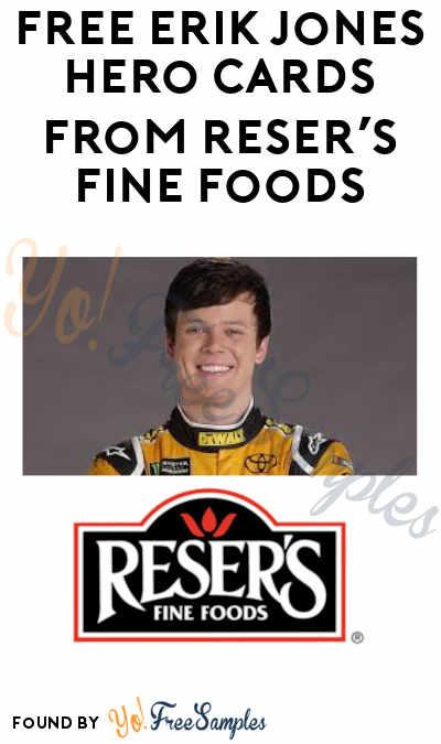 FREE Erik Jones Hero Cards from Reser's Fine Foods