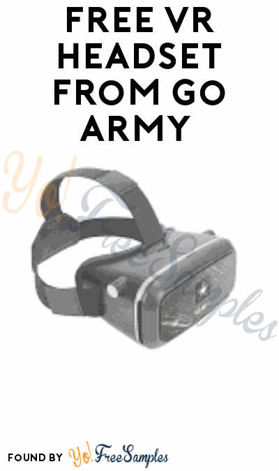 FREE VR Headset from Go Army (Prospects Only)
