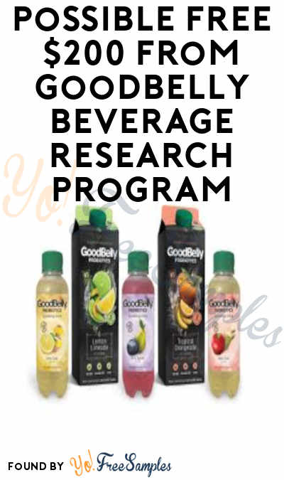 Possible FREE $200 from GoodBelly Beverage Research Program (Must Apply)