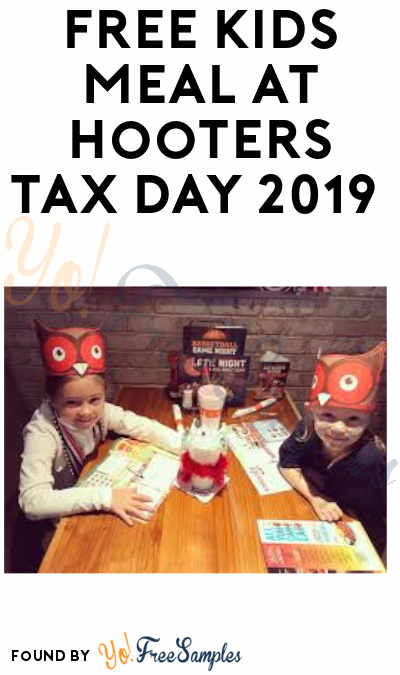 FREE Kids Meal at Hooters Tax Day 2019 (Purchase Required)