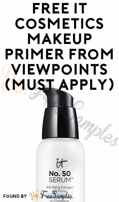 FREE IT Cosmetics Makeup Primer From ViewPoints (Must Apply)