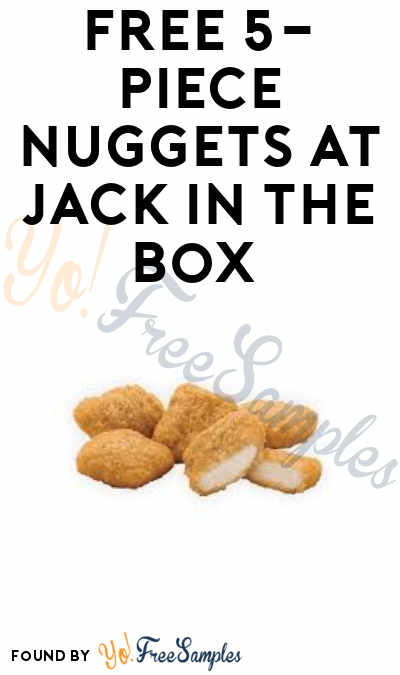 Ends 10/31: FREE 5-Piece Nuggets at Jack in the Box