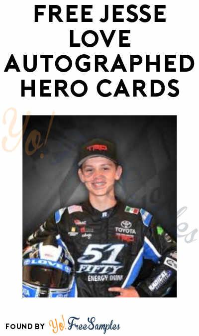 FREE Jesse Love Autographed Hero Cards