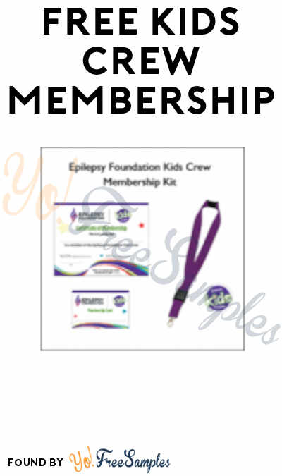 FREE Epilepsy Foundation Kids Crew Membership Kit (Ages 14 Under)