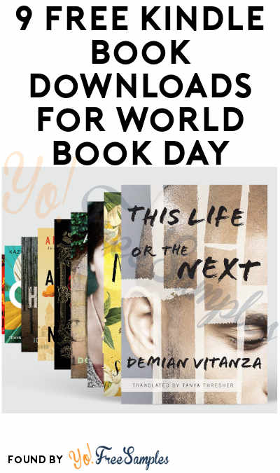 9 FREE Kindle Book Downloads for World Book Day (Ends 4/24 At Midnight PST!)