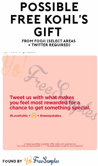 Possible FREE Kohl's Gift From Fooji (Select Areas + Twitter Required)
