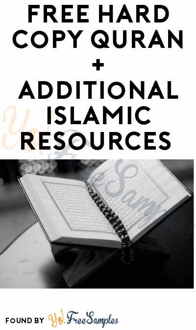 FREE Hard Copy Quran + Additional Islamic Resources