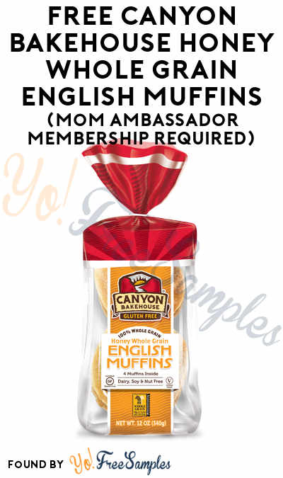 FREE Canyon Bakehouse Honey Whole Grain English Muffins (Mom Ambassador Membership Required)