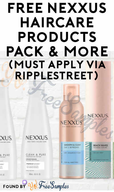 FREE Nexxus Haircare Products Pack & More (Must Apply via RippleStreet)