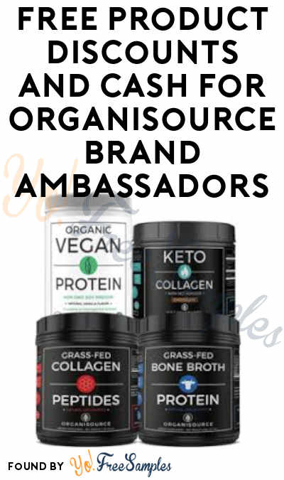 FREE Stuff For Organisource Brand Ambassadors (Must Apply)