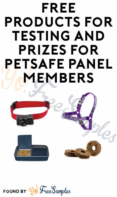 FREE PetSafe Products To Test & Keep For PetSafe Panel Members (Must Apply)