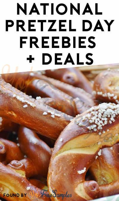National Pretzel Day Freebies + Deals 2019
