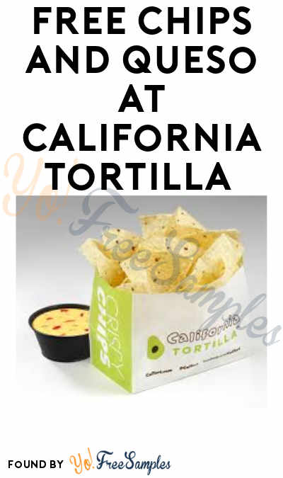 FREE Chips and Queso at California Tortilla On Tax Day 2019 (Purchase Required + April 15 Only)