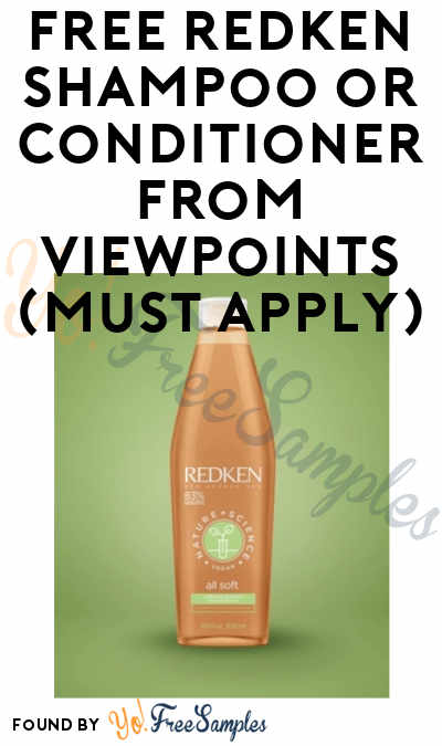 FREE Redken Shampoo or Conditioner From ViewPoints (Must Apply)