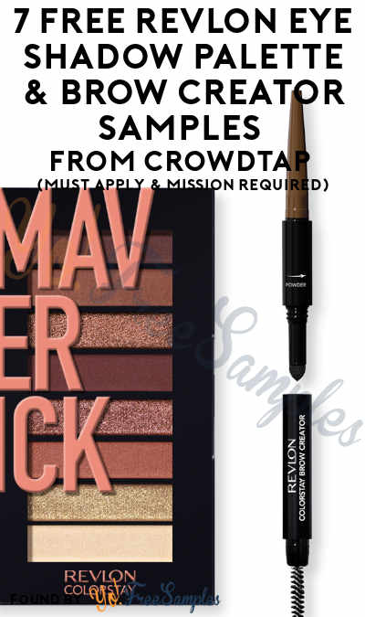 7 FREE Revlon Eye Shadow Palette & Brow Creator Samples From CrowdTap (Must Apply & Mission Required)